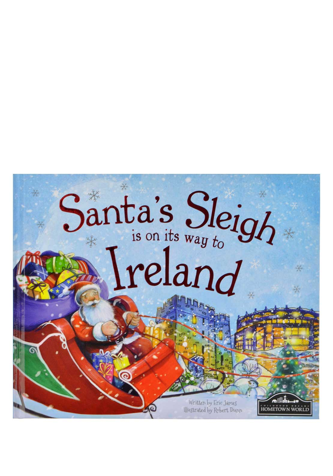 Hometown World Santa's Sleigh is on its way to Ireland Christmas Story Book