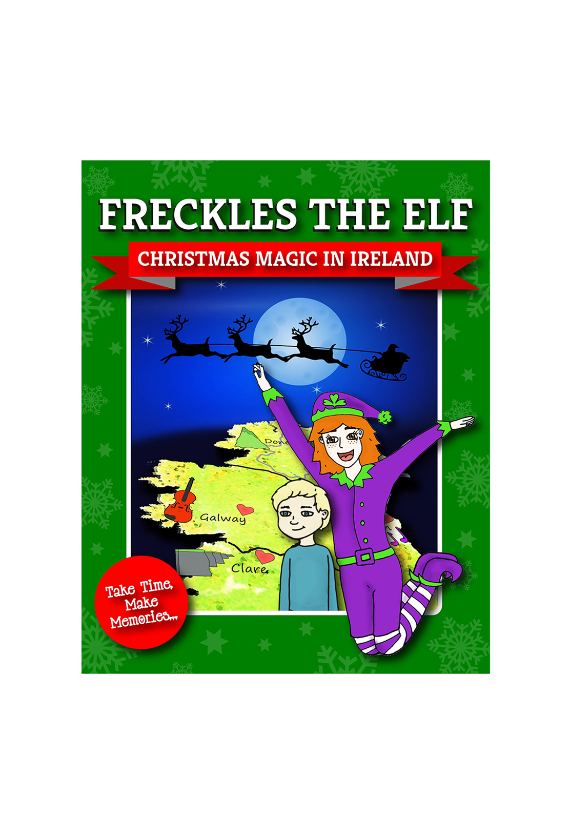 Freckles The Elf Magic Christmas Magic In Ireland Story Book