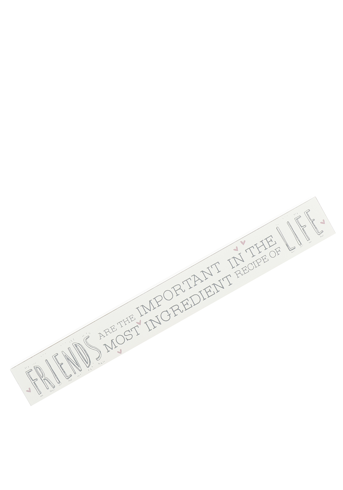 Love Life Wooden Plaque; Friends Are The Most Important Ingredient, Cream