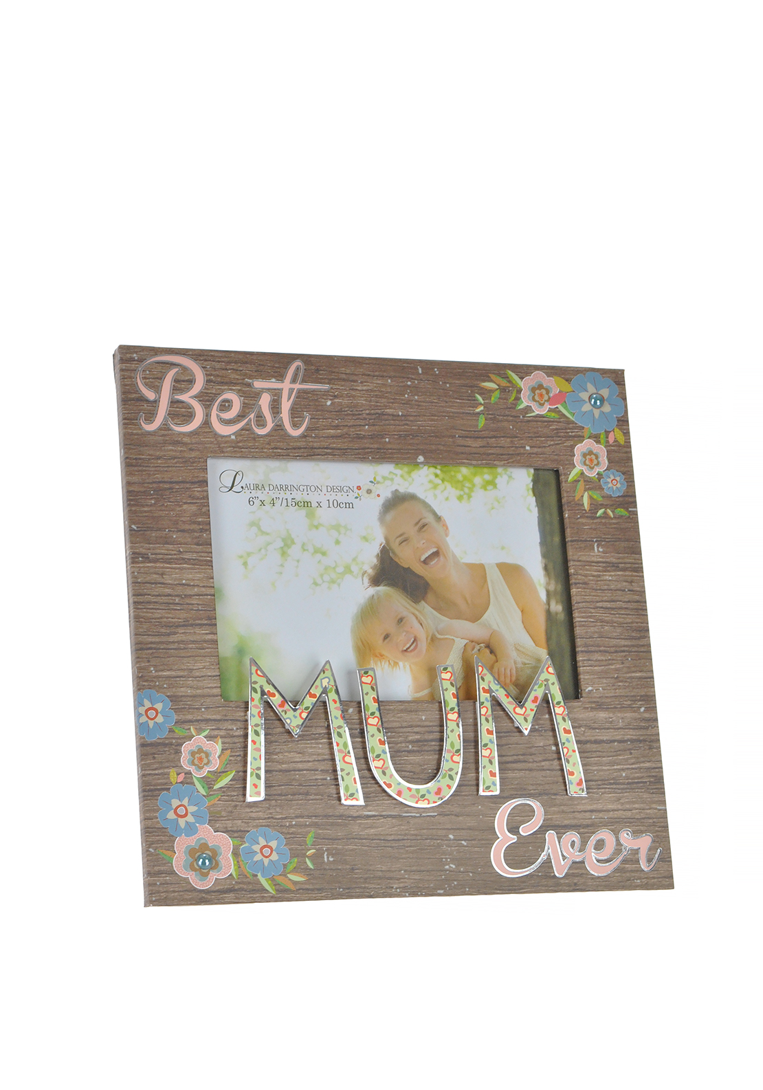 "Laura Darrington Best Mum Ever Photo Frame, 6"" x 4"""