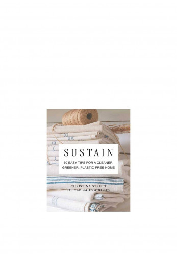 Sustain 50 Easy Tips for a Greener Home, By Christina Strutt